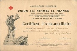 CROIX ROUGE FRANCAISE - 1914 - CERTIFICAT ILLUSTRE D'AIDE-AUXILLIAIRE SECOURS AUS BLESSES EN NTEMPS DE GUERRE - Red Cross