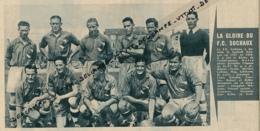 FOOTBALL : PHOTO, LA GLOIRE DU F. C. SOCHAUX (1936-1937), MATTLER, DI LORTO, COURTOIS, DUHART..., COUPURE REVUE (1961) - Calcio