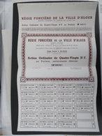"""ALGÉRIE : """"Régie Foncière De La Ville D Alger"""" Statuts De 1935 -Rare, 2000 Actions émises. (Exclusivité Sur Le Site) - Africa"""