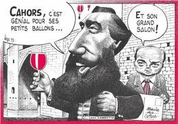 Illustrateur Bernard Veyri Caricature Cahors Leon Gambetta C'est Genial Pour Ses Petits Ballons Et Son Grand Salon - Veyri, Bernard