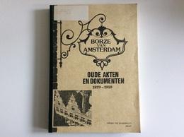 Borze Van Amsterdam - Oude Akten En Documenten 1829-1959 - Kring De Eendracht Aalst - Documents Historiques