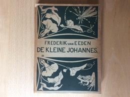 Frederik Van Eeden - De Kleine Johannes 1946 - Littérature