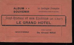 Album Souvenir Le Grand Hotel  Font Romeu Et Ses Environs   15 Cartes - Autres Communes