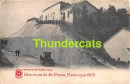 CPA  MARTINIQUE UNE ROUTE DE SAINT PIERRE 1902 - Martinique