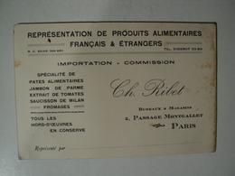 VIEILLE CARTE DE VISITE CH. RIBET. 5 PASSAGE MONTGALLET A PARIS REPRESENTATION DE PRODUITS ALIMENTAIRES FRANCAIS ET ETR - Cartes De Visite