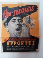 Affiche France Vichy 1940-1944 (28 X 37 Cm) Récupération Métaux Guerre - Documenti