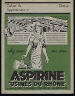 Protege Cahier Illustré  Aspirine Usines Du Rhone  Contre Grippe Migraines Névralgies Rhumatismes - Blotters