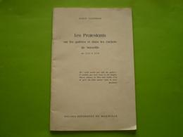 Les Protestants Sur Les Galères Et Dans Les Cachots De Marseille De 1545 à 1750, Jacques Kaltenbach, 5 Illustrations - Religión