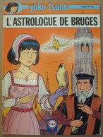 Yoko Tsuno. - L'astrologue De Bruges. - Edition Publicitaire Fina 1997. - Yoko Tsuno