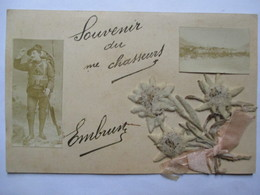 """EMBRUN (05) - CPA """"Souvenir Du ...ème Chasseurs Alpins - Décorée Fleurs Et Ruban - TBE - Regiments"""