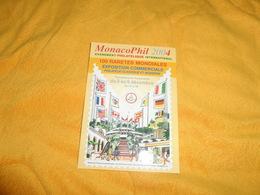 CARTE POSTALE MONACOPHIL 2004. / CACHET + FLAMME + TIMBRE. - Monaco