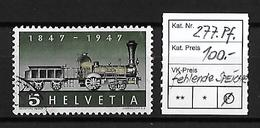 1947 100 JAHRE SCHW. EISENBAHNEN → Fehlende Speiche   ►SBK-277.Pf.◄ - Suisse