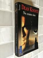 POCKET TERREUR N° 9245   NE CRAINS RIEN   Dean KOONTZ   475 Pages - 2002 - Fantastic