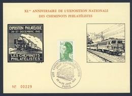 France Rep. Française 1983 Card / Karte / Carte Postale - XLme Ann. Exp. Nat. Cheminots Philatélique - 1942 -1982 - Treinen