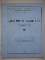 Notice Technique AVION MARCEL DASSAULT 315 FLAMANT 1 - Aviation