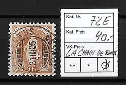 1882-1904 STEHENDE HELVETIA → SBK-72E  La Chaux-de-Fonds - 1882-1906 Armoiries, Helvetia Debout & UPU