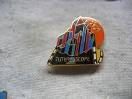 Pin's Du FUTUROSCOPE - Badges