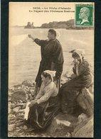 CPA - La Pêche D'Islande - Le Départ Des Pêcheurs Bretons, Animé - France
