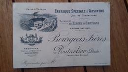 Carte :fabrique Spéciale D'absinthe Bourgeois Frères Pontarlier - Alcools