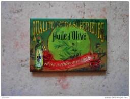 Magnet  épais  ( Façon Vieille Plaque émaillée ): HUILE D OLIVE  - Créations Orval - Magnets