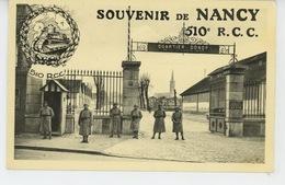 NANCY - Souvenir De NANCY - Quartier DONOP - 510ème R.C.C. (RÉGIMENT DE CHARS DE COMBAT ) - Nancy
