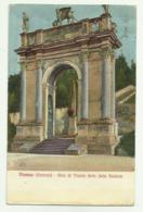 VICENZA - ARCO DI TRIONFO DETTO DELLE SCALETTE - 1916 FP - Vicenza