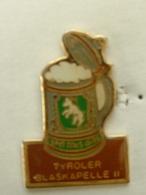 PIN'S CHOPPE DE BIERE - TYROLER BLASKAPELLE II - Beer