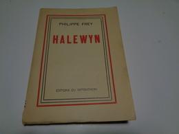 Halewyn  Par Philippe Frey  Editions Du Septentrion  EO Numér. Envoi De L'auteur - Auteurs Français