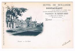CPA Dos Non Divisé : NAMUR  La Gare -  Publicité Hôtel De Hollande Propr. Baudart Aigret - Namur