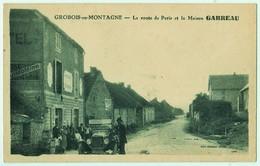 GROBOIS-en-MONTAGNE - La Route De Paris Et La Maison GARREAU - Frankreich
