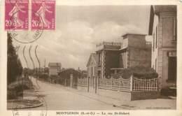 91 - MONTGERON - Rue Saint Hubert - Montgeron