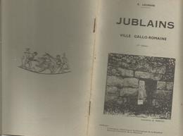 Jublains  Ville Gallo-romaine  Par E Laurain Petite Plaquette De 1957 Très Illustrée   Envoi1,50 - Altre (prima Del 1940)