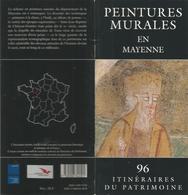 Plaquette   Peintures Murales En Mayenne  Très Illustrée Textes  Christian Davy  Photos Patrice Giraud  1995   Envoi1,50 - Altre (prima Del 1940)