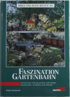 LGB Anlage Faszination Gartenbahn MIBA Anlagenrevue 16 HC - Spur G