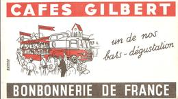 Buvard Cafés GILBERT BONBONNERIE DE FRANCE Un De Nos Bars-dégustaion - Coffee & Tea