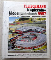 Fleischmann Piccolo 9957 Modellbahnbuch Spur N Gleispläne Ratgeber 1990 - Spur N
