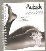 Aubade Agenda 2006 Leçon N°71 Badiner Avec L'amour à L'état Neuf Non écrit - Dentelles Et Tissus