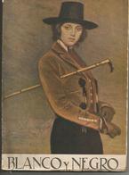 BLANCO Y NEGRO  N° 2157 Du 16 Octobre 1932 - [1] Until 1980