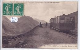 LE MONT-BLANC- GARE P L M  SUR LA LIGNE DE CHEMIN DE FER DU FAYET-ST-GERVAIS - Chamonix-Mont-Blanc