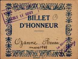 BILLET D'HONNEUR  1949  OZANNE RENEE ..DOS VIERGE - Diploma & School Reports