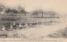 Rare Cpa Infanterie Française Dans Tranchée De Première Ligne Aux Environs De Roye  Pas De Calais - 1914-18