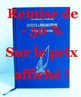 CONSTRUCTION & MANŒUVRE Des BATEAUX & EMBARCATIONS A VOILURE LATINE – De Jules Vence – Editions OMEGA/Nice  - 1988 - Bateau