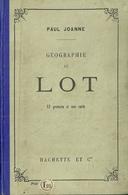 GEOGRAPHIE DU LOT PAUL JOANNE GRAVURES CARTE DEPARTEMENT 46 - Géographie