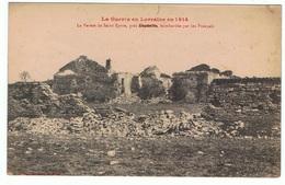 La Ferme De Saint Epvre Bombardée Par Les Français Près LUNEVILLE CPA - Luneville
