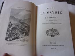 1860 HISTOIRE DE LA SAVOIE ET DU PIEMONT PAR M GALLAIS TOURS MAME 231 PAGES - Rhône-Alpes