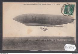 1912 AV351 AK PC CPA GRANDES MANOEUVRES DE PICARDIE LE LIBERTE NC TTB - Dirigibili