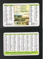 Calendarietto Pubblicitario 2011 - Caffetteria Espostito ( Avellino ) - Calendarios
