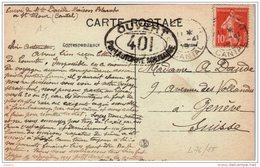 """Cachet De Censure """" Ouvert Par L'autorite Militaire 401"""" 1918 Cp St Flour Pour Genève - Marcophilie (Lettres)"""