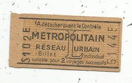 Ticket De METRO ,Métropolitain , Réseau Urbain , Valable Pour 2 Voyages Succéssifs , L ,billet Individuel, 2 Scans - Métro
