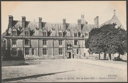 Façade Extérieure, Aile De Louis XII, Château De Blois, C.1910 - Neurdein CPA ND16 - Blois